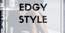 // Edgy Style / Edgy women's fashion trends. Badass looks for badass babes.
