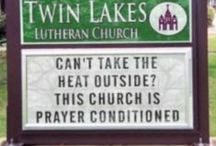 Funny church signs / Funny pictures of church signs found online or in Spokane by SpokaneFAVS writers, users and contributors.