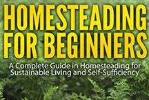 Homesteading and Survival / by Yvonne Davis