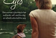 Through Frankie's Eyes / Through Frankie's Eyes: One Woman's Journey to her Authentic Self, and the Dog on Wheels Who Led the Way.  Winner of Royal Dragonfly Book Award and Indie Excellence Finalist. www.joyfulpaws.com
