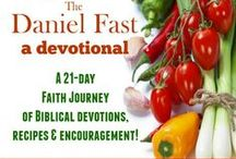 The Daniel Fast & Cure / by Angie Morris