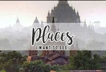 Places I Want To See / Traveling. It leaves you speechless, then turns you into a storyteller.