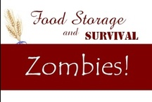Zombies! / by Food Storage and Survival
