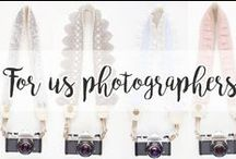For us photographers / For us photographers.