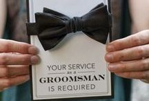 Groomsmen / A gaggle of groomsmen. / by Smarty Had A Party