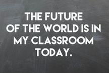 Teacher Inspiration / Words that inspire, for teachers.