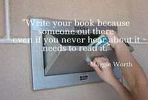 Writerliness / Especially for writers: quotes to keep you motivated... or laughing!