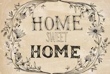 Home Sweet Home / by Shauna LeRoy