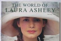 """LAURA ASHLEY WORLD / """"I don't like ephemeral things, I like things that last forever"""" - Laura Ashley -- Laura, I agree! The beauty of your creations still inspires!"""