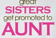 Auntie to be! / by Shauna LeRoy