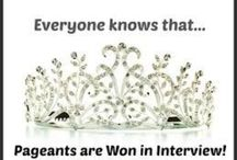 Pageant- Interview / How to win a pageant. It's all won in the interview. / by Andrea Bennett