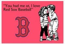 BOSTON RED SOX / Played in America's most Beloved ballpark, Fenway Park. / by Crystal Hurley