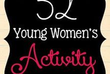 Young Womens - Activities / by Serina Lyman Westphal