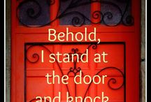 BEHOLD, JESUS STANDS AT THE DOOR / The door is your heart.  Always guard it and always keep it open. Let the Lord Jesus live there. / by Marti Crawford