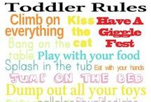 Toddler Tips! / by Donna Lynn
