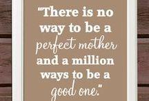 Wisdom: Motherhood / Wisdom for coming home to motherhood