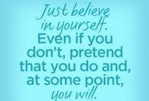 Just Do It. / by Kellie Strupp