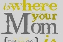 We <3 Mom / Ideas for fun activities to do with mom, gifts for mom, and just plain appreciation for moms.