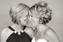 Mother of the Bride / Just for Mothers <3