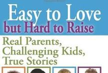 For my easy to love, but hard to raise... / I have a special needs daughter / by HeatherNelson