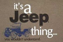 Jeep - It's A Thing / Jeep things...
