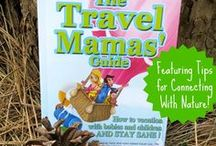 Travel Mamas' Guide Book / Family travel book, The Travel Mamas Guide, teaches parents how to travel with babies and children and stay sane!