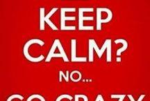 Go Crazy Folks! / by Teresa Westcott