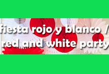 Fiesta rojo y blanco / Red and white party / Ideas y sugerencias para una fiesta original y colorido para la Navidad ¡o cualquier otra época! / Ideas and suggestions for an original and colourful party, for Christmas or any other time of the year!