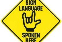 Sign language / by Nicci Stemler