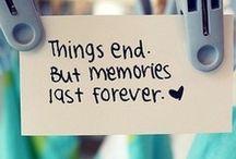 memories / We didn't realize we were making memories------just having fun / by Susan Lentell