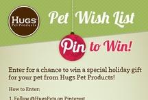 Hugs Pets Wish List / by Michelle Hudak