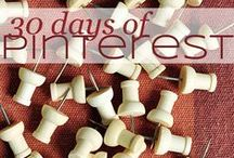 30 Days of Pinterest / For the #30Days of September I'll be trying out popular pins and learning all there is to know about this super Social Media. Want to suggest a pin for me to try? Let me know, and you can pin it here.