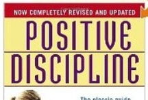 Positive Discipline / by Kelly Pfeiffer