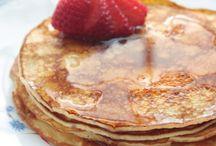 Good Morning! / Breakfast Ideas