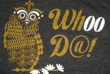 Owl-Obsessed / by Carolyn Webre