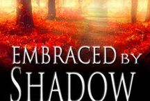 Inspiration for BK5 Embraced by Shadow / Monroe's book, Embraced by Shadow