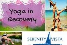 Yoga in Recovery From Addiction / Yoga is an excellent holistic therapy in drug rehab alcoholism treatment. Learning to reconnect body, mind and spirit is a big step on the road to recovering from alcoholism and other forms of addiction. https://www.serenityvista.com/program-elements/serenity-vista-yoga/