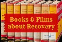 Books and Films About Recovery / Films and books about alcoholism, drug addiction, recovery, sobriety and spirituality. Learning to feed yourself with positive materials about your recovery can make all the difference. The world's libraries and Amazon are treasure troves of recovery resources in print and video.
