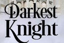 Inspiration for Darkest Knight / Inspiration behind the first Thornton Brothers Time Travel Romance, Darkest Knight