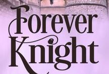 Inspiration for Forever Knight / Book 2 of the Thornton Brothers Time Travel Series