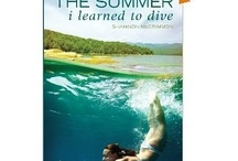 The Summer I Learned to Dive / The Summer I Learned to Dive is a young adult, coming of age novel. Visit amazon.com to buy.