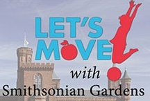Let's Move! with Smithsonian Gardens / Smithsonian Gardens has created a program in conjunction with Let's Move!, First Lady Michelle Obama's initiative dedicated to promoting physical fitness and healthy diet choices. Let's Move! with Smithsonian Gardens fosters physical activity by navigating visitors throughout Smithsonian Gardens while at the same time engaging them with our horticulture and history.  / by Smithsonian Gardens