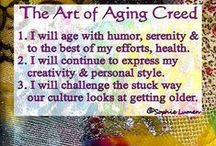 Aging With Grace and Style / by Carol Austin