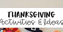 Thanksgiving Activities and Ideas / Tons of Thanksgiving activities and fall themed ideas and resources for elementary.