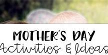 Mother's Day Activities and Ideas / Great and fun activities to celebrate Mother's day with your elementary students.