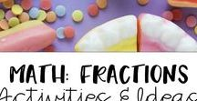 Math: Fractions / Tons of fractions, activities, and ideas for elementary.