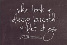 Words of Wisdom. / by Amanda Wilson