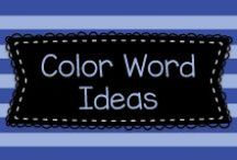 Color Words Ideas / Lots of great ideas for teaching color words to mostly Pre-K, Kindergarten, and first graders.  Visit me at www.heidisongs.com, or at my blog at http://heidisongs.blogspot.com.