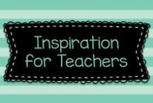 Inspiration for Teachers / Inspirational quotes and statements for teachers, parents, and anyone else who might need a lift!  Visit me at www.heidisongs.com, and on my blog at http://heidisongs.blogspot.com!