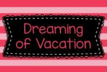 Dreaming of Vacation / Beautiful pictures of places that I would love to visit!
